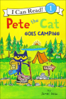 Pete the Cat Goes Camping (I Can Read!: Level 1) Cover Image