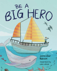 Be a Big Hero Cover Image