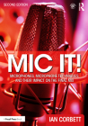 MIC It!: Microphones, Microphone Techniques, and Their Impact on the Final Mix Cover Image