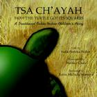 Tsa Ch'ayah How the Turtle Got Its Squares: A Traditional Caddo Indian Children's Story Cover Image