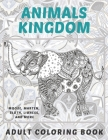Animals kingdom - Adult Coloring Book - Moose, Marten, Sloth, Lioness, and more Cover Image