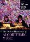 The Oxford Handbook of Algorithmic Music Cover Image