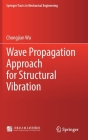 Wave Propagation Approach for Structural Vibration (Springer Tracts in Mechanical Engineering) Cover Image