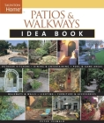 Patios & Walkways Idea Book (Taunton Idea Book) Cover Image