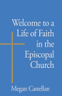 Welcome to a Life of Faith in the Episcopal Church Cover Image