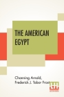 The American Egypt: A Record Of Travel In Yucatan Cover Image