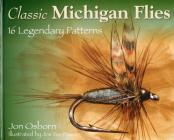 Classic Michigan Flies Cover Image