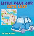 Little Blue Car Gets Lost Cover Image