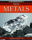 Non-Metals (Why Chemistry Matters #4) Cover Image