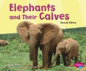 Elephants and Their Calves (Animal Offspring) Cover Image