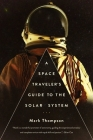A Space Traveler's Guide to the Solar System Cover Image