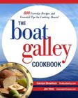 The Boat Galley Cookbook: 800 Everyday Recipes and Essential Tips for Cooking Aboard: 800 Everyday Recipes and Essential Tips for Cooking Aboard Cover Image