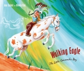 Walking Eagle: The Little Comanche Boy Cover Image