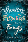 Showers, Flowers, and Fangs Cover Image