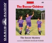 The Soccer Mystery (Library Edition) (The Boxcar Children Mysteries #60) Cover Image