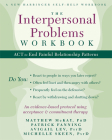 The Interpersonal Problems Workbook: ACT to End Painful Relationship Patterns Cover Image