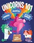Unicorns 101 Cover Image