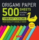 Origami Paper 500 Sheets Vibrant Colors 6 (15 CM): Tuttle Origami Paper: High-Quality Double-Sided Origami Sheets Printed with 12 Different Designs (I Cover Image