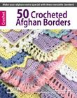 50 Crocheted Afghan Borders (Leisure Arts #4382) Cover Image