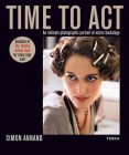 Time to ACT: An Intimate Photographic Portrait of Actors Backstage Cover Image