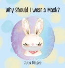 Why Should I Wear A Mask? Cover Image