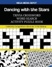 Dancing with the Stars Trivia Crossword Word Search Activity Puzzle Book: Celebrity Competitors (Seasons 1-24) Edition Cover Image