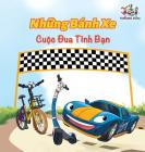 The Wheels The Friendship Race (Vietnamese Book for Kids): Vietnamese Children's Book (Vietnamese Bedtime Collection) Cover Image