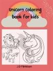 Unicorn Coloring Book for kids: Amazing Unicorn Coloring Book For 7+ ages kids For 8-12 ages kids Activity Book Cover Image