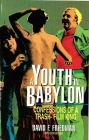 A Youth in Babylon: Confessions of a Trash-Film King Cover Image
