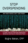 Stop Overspending: Why Most People Can't Save Money Cover Image