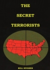 The Secret Terrorists: (the responsables of the Assassination of Lincoln, the Sinking of Titanic, the world trade center and more with good c Cover Image
