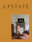 Upstate: Living Spaces with Space to Live Cover Image