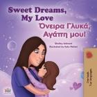 Sweet Dreams, My Love (English Greek Bilingual Children's Book) (English Greek Bilingual Collection) Cover Image
