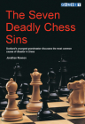 The Seven Deadly Chess Sins (Scotland's Youngest Grandmaster Discusses the Most Common Ca) Cover Image