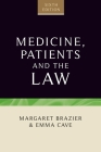 Medicine, patients and the law (Contemporary Issues in Bioethics) Cover Image