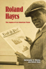 Roland Hayes: The Legacy of an American Tenor Cover Image