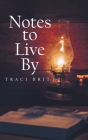 Notes to Live By Cover Image