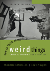 How to Think about Weird Things: Critical Thinking for a New Age Cover Image