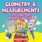 Geometry & Measurements - 2nd Grade Math Workbook Series Vol 4 Cover Image