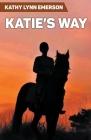 Katie's Way Cover Image
