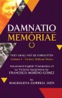 Damnatio Memoriae - VOLUME I: Victory Without Peace: They Shall Not Be Forgotten Cover Image