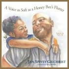 A Voice as Soft as a Honey Bee's Flutter: Inspired by Psalm 46 Cover Image