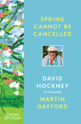 Spring Cannot Be Cancelled: David Hockney in Normandy Cover Image