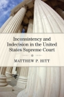 Inconsistency and Indecision in the United States Supreme Court Cover Image