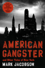 American Gangster: And Other Tales of New York Cover Image