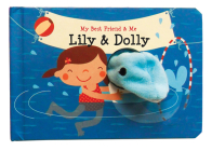 Lily & Dolly Finger Puppet Book: My Best Friend & Me Finger Puppet Books Cover Image