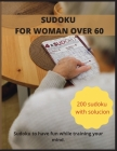 Sudoku for Woman Over 60: Sudoku to have fun while training your mind Cover Image