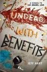 Undead with Benefits (Eat, Brains, Love #2) Cover Image