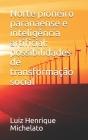 Norte pioneiro paranaense e inteligência artificial: possibilidades de transformação social Cover Image