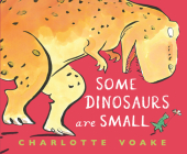 Some Dinosaurs Are Small Cover Image